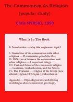 The Communism As Religion (popular study)