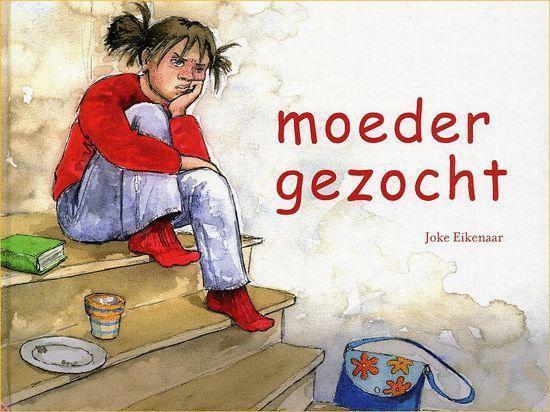 Moeder Gezocht - Joke Eikenaar |