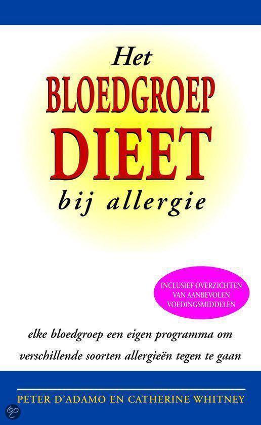 Het Bloedgroepdieet bij allergie - Peter D'Adamo |