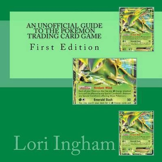 An Unofficial Guide to the Pokemon Trading Card Game