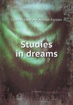 Studies in Dreams