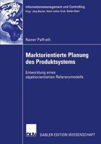 Marktorientierte Planung des Produktsystems