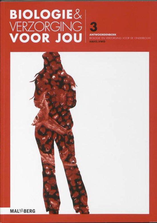Biologie & Verzorging voor jou Havo-vwo deel 3 Antwoordenboek - R. Passchier |