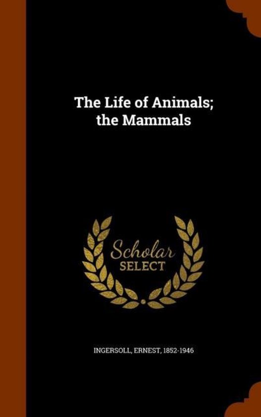 The Life of Animals; The Mammals