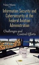Information Security & Cybersecurity at the Federal Aviation Administration