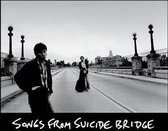 Songs From Suicide Bridge