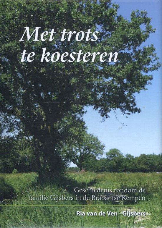 Met trots te koesteren - Ria van de Ven-Gijsbers |