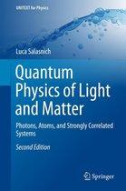 Quantum Physics of Light and Matter