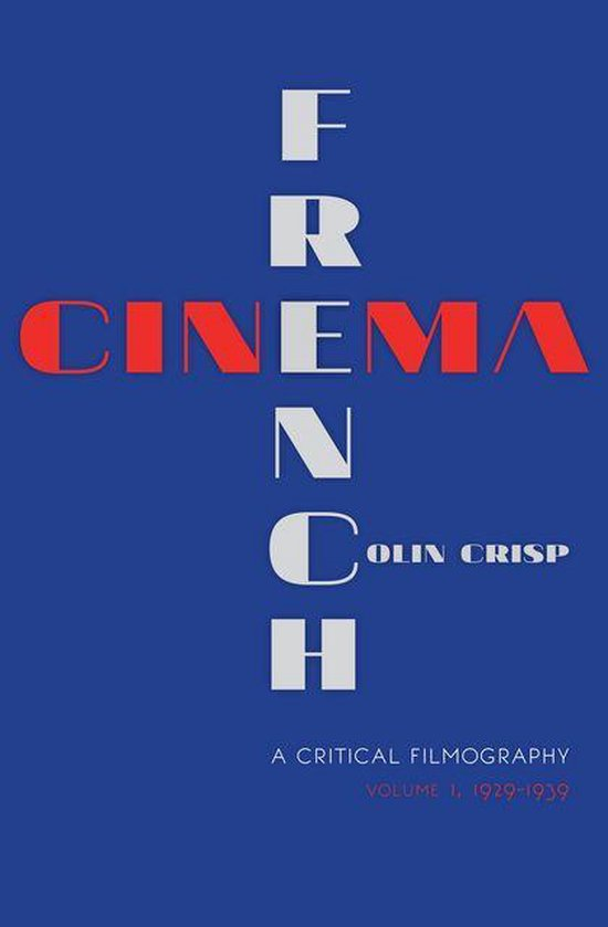 French Cinema—A Critical Filmography