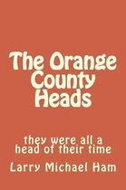 The Orange County Heads