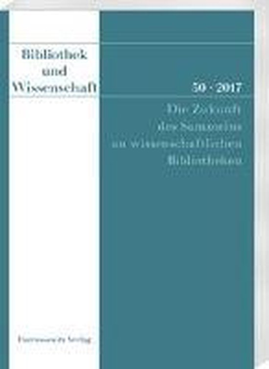 Boek cover Bibliothek Und Wissenschaft 50 (2017) van  (Paperback)