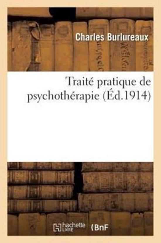 Traite pratique de psychotherapie