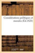 Considerations politiques et morales