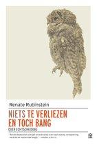 Rubinstein, Renate:Niets te verliezen en toch b
