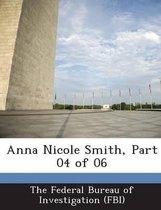Anna Nicole Smith, Part 04 of 06