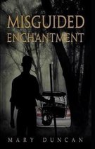 Misguided Enchantment