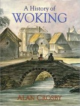 A History of Woking