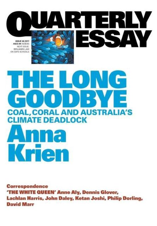 Quarterly Essay 66 the Long Goodbye: Coa