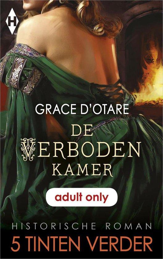 5 Tinten Verder - Historisch - De verboden kamer - Grace D'Otare |