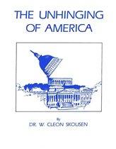 Boek cover The Unhinging of America van W. Cleon Skousen