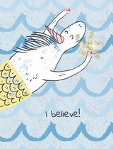 I Believe! Unicorn Mermaid Carrying Glitter Star. Composition Book