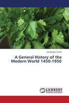 A General History of the Modern World 1450-1950