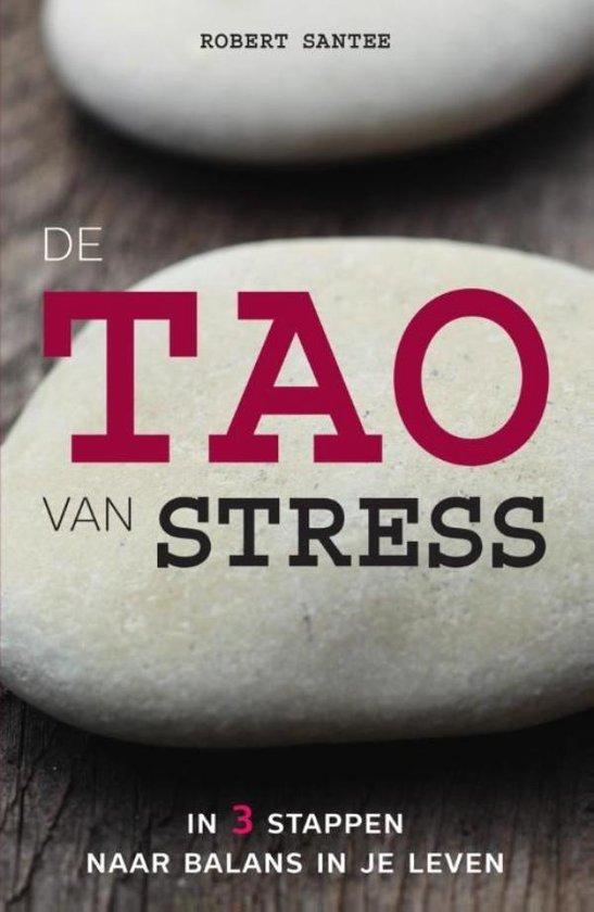 De tao van stress - Robert G. Santee   Fthsonline.com
