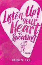 Listen Up! Your Heart Is Speaking