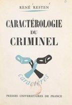 Caractérologie du criminel