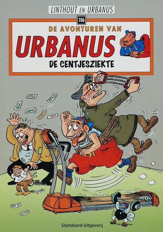Cover van het boek 'Urbanus / 106 De centjesziekte'