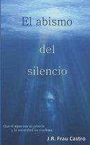 El Abismo del Silencio