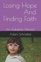 Losing Hope and Finding Faith