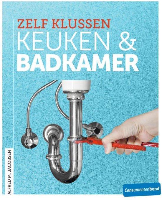 Cover van het boek 'Zelf klussen - Keuken & badkamer'