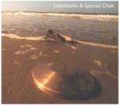 Lokomotiv & Special Choir