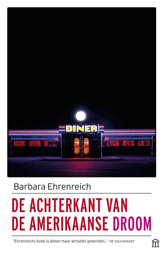 De achterkant van de Amerikaanse droom - Barbara Ehrenreich |