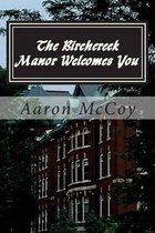 The Birchcreek Manor Welcomes You