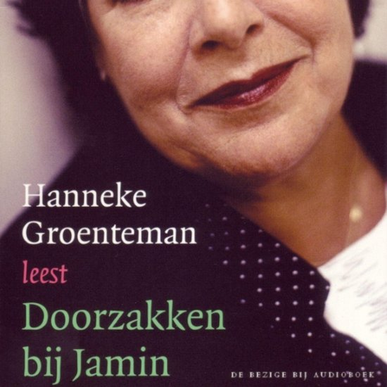Doorzakken bij Jamin - Hanneke Groenteman |