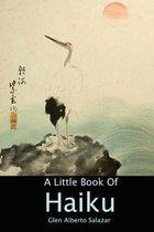 A Little Book of Haiku