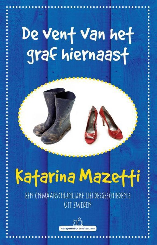 De vent van het graf hiernaast - Katarina Mazetti | Fthsonline.com