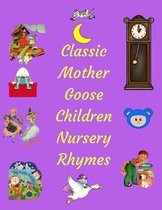 Classic Mother Goose Children Nursery Rhymes