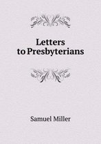 Letters to Presbyterians