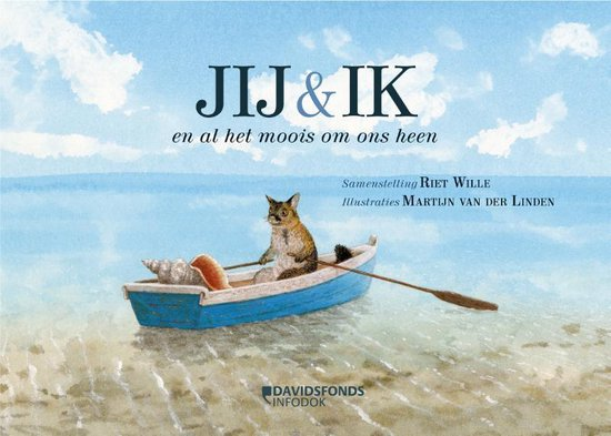 Boek cover Jij & ik en al het moois om ons heen van Riet Wille (Hardcover)