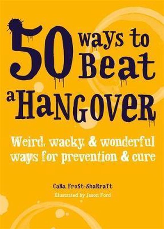 Boek cover 50 Ways to Beat a Hangover van Cara Frost-Sharratt (Paperback)