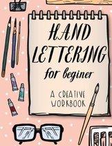 Hand Lettering for Beginer, a Creative Workbook