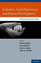 Evolution, Early Experience and Human Development