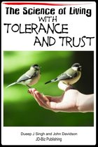 The Science of Living with Tolerance and Trust