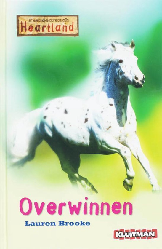 Paardenranch Heartland / Overwinnen / Druk Heruitgave - Lauren Brooke |