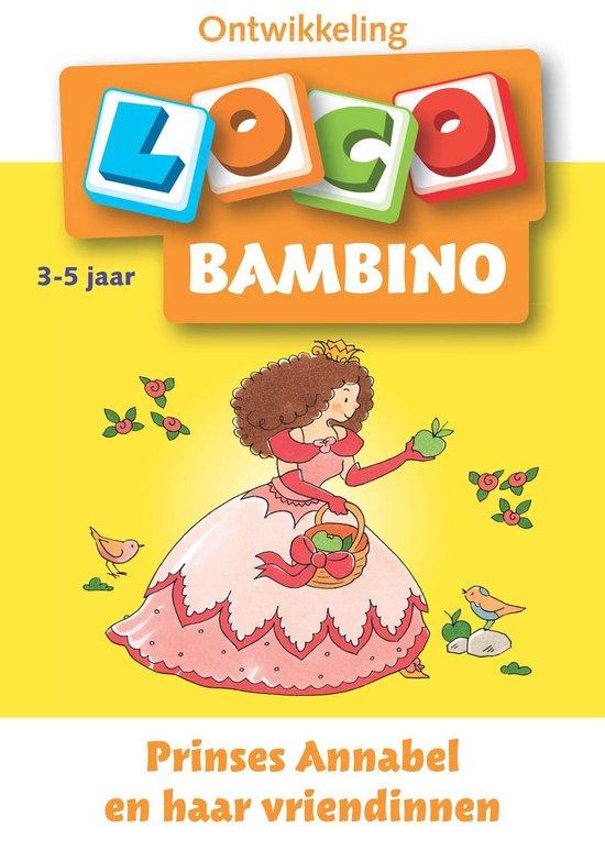 Loco Bambino - Prinses Annabel en haar vriendinnen 3-5- jaar - Noordhoff Uitg.  
