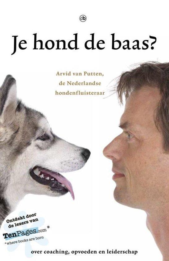 Je hond de baas? - Arvid van Putten | Fthsonline.com