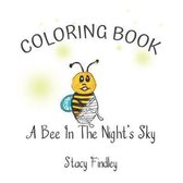 A Bee in the Night's Sky Coloring Book